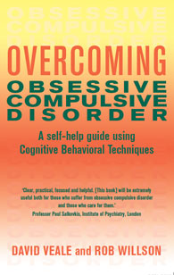 Overcoming Obsessive Compulsive Disorder: A self-help guide using Cognitive Behavioural Techniques